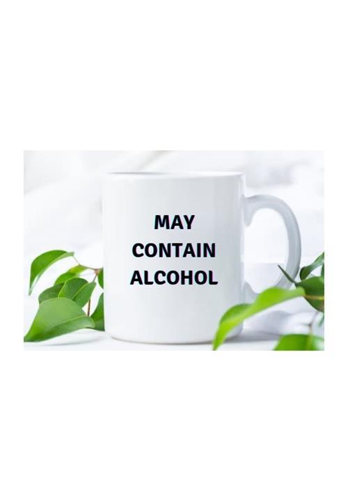 May Contain Alcohol mug